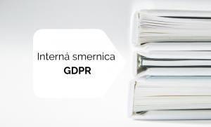Čo má obsahovať interná smernica zpohľadu GDPR?