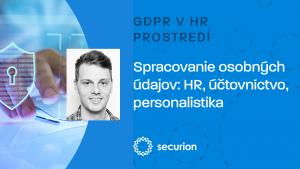 GDPR videoškolenia: 6. GDPR v HR prostredí