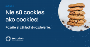 Nie sú cookies ako cookies